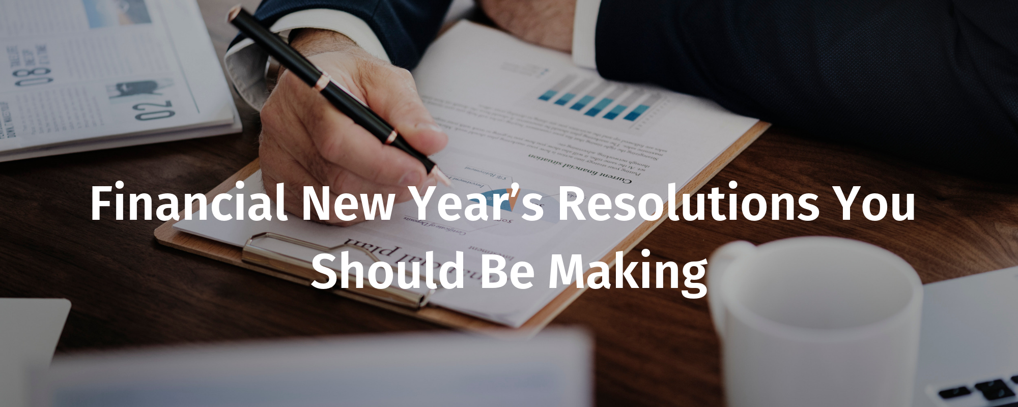 Financial New Year's Resolutions You Should Be Making