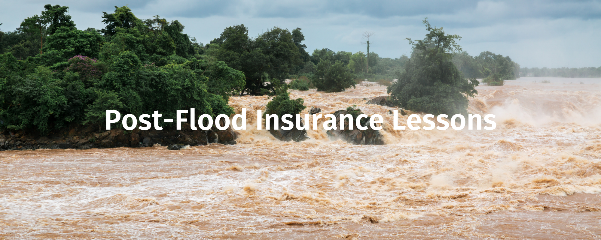 Post-Flood Insurance Lessons