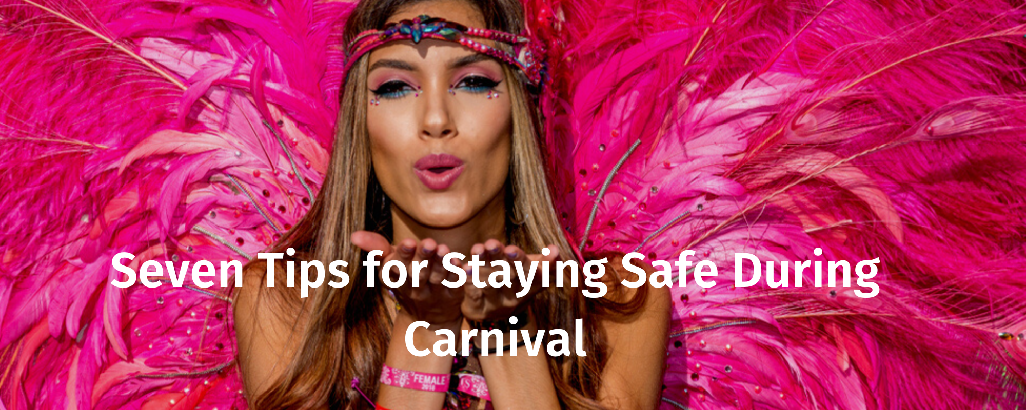 Seven Tips for Staying Safe During Carnival