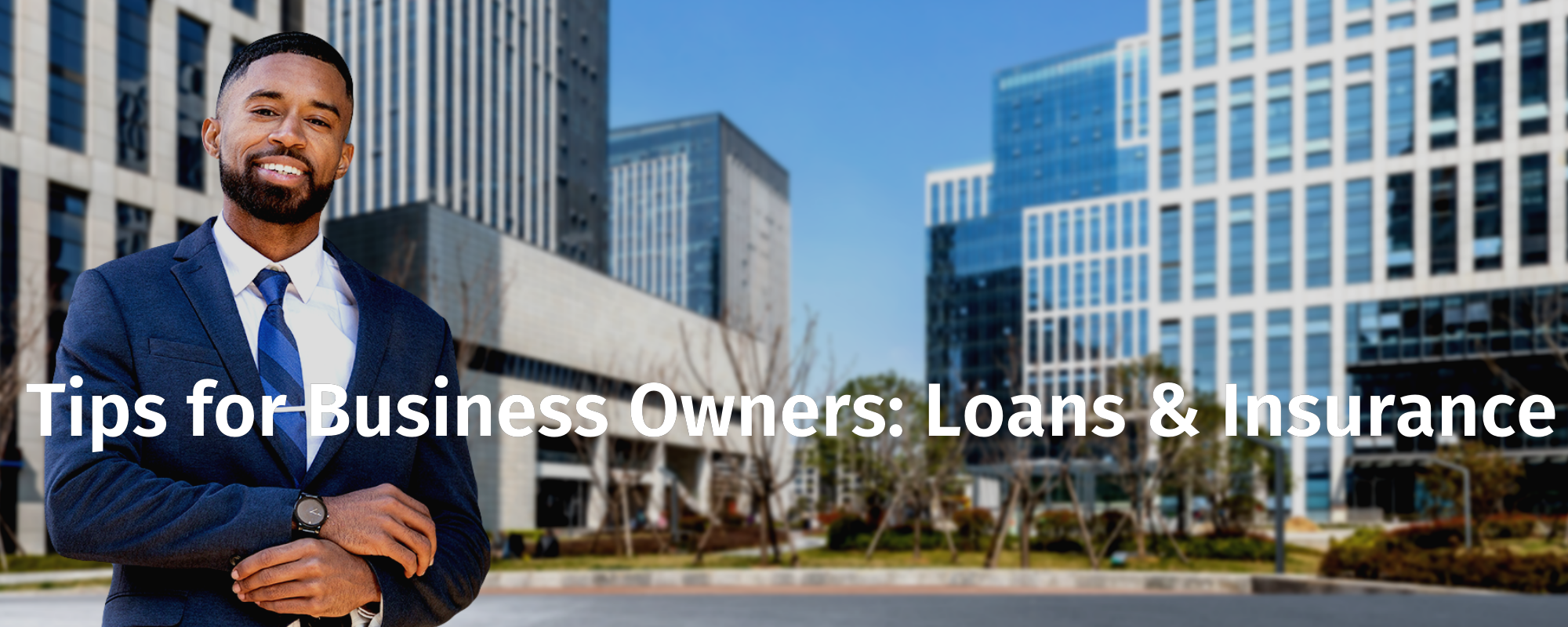 Tips for Business Owners: Loans & Insurance