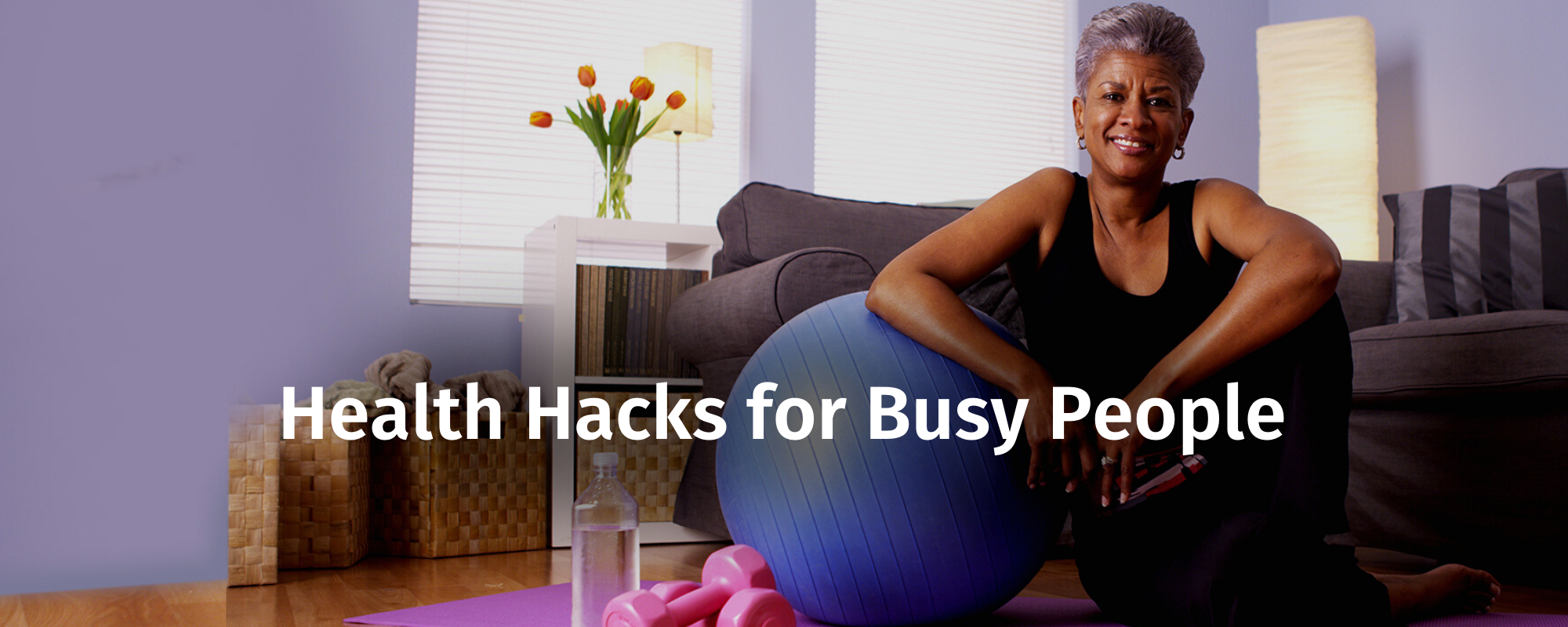 Health Hacks for Busy People