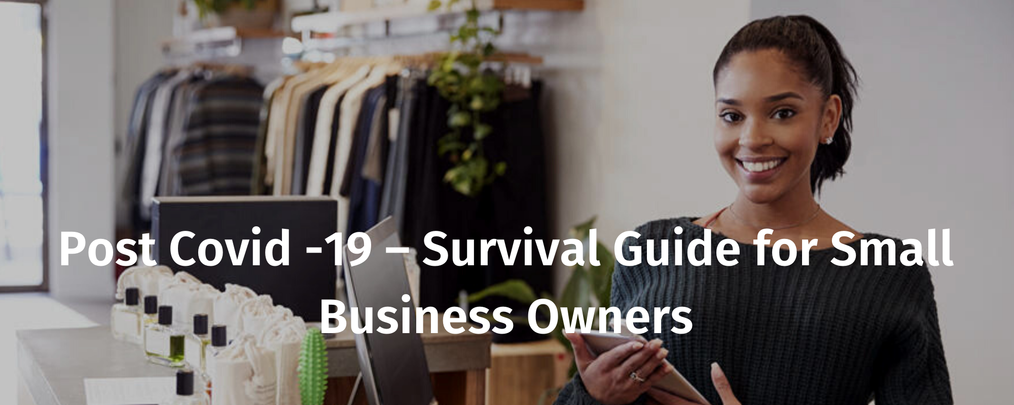 Post-COVID-19 Survival Guide For Small Business Owners